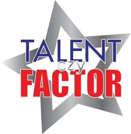 """TALENT czy FACTOR"""
