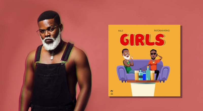 Falz features Patoranking on, 'Girls'