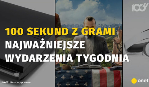 100 sekund z grami #10 - zwiastun Far Cry 5 i nowe informacje o Assassin's Creed Origins