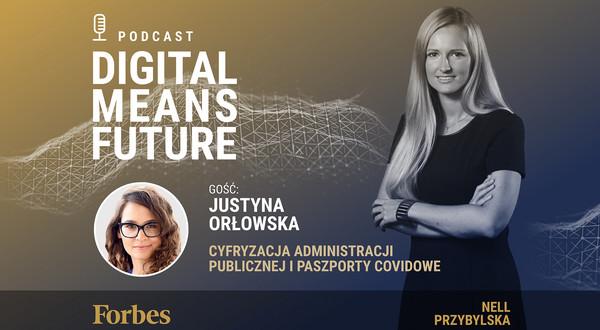 """Podcast Forbes Polska """"Digital Means Future"""". Wywiad z Justyną Orłowską"""