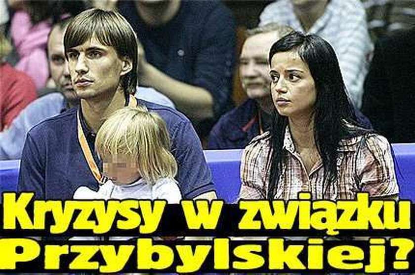 Kryzysy w związku Przybylskiej?