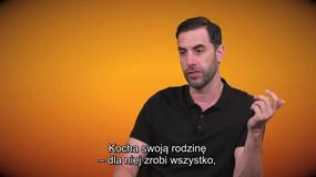 """""""Grimsby"""": Sacha Baron Cohen o swojej roli"""