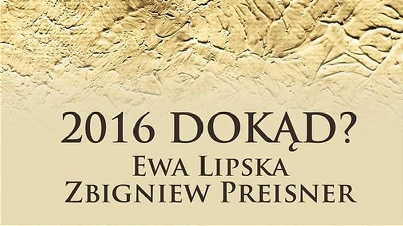 """Zbigniew Preisner - """"2016 Dokąd?"""""""