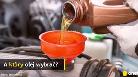 Jaki olej silnikowy wybrać i kiedy go zmienić?