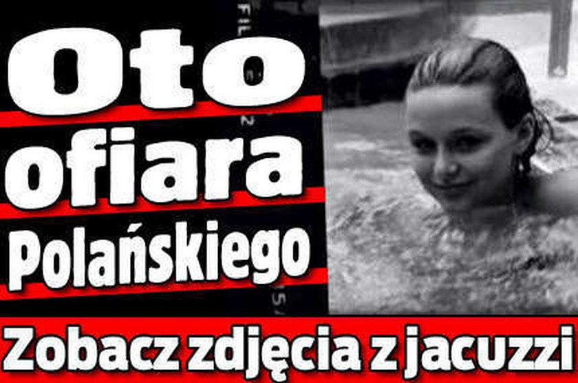 Oto ofiara Polańskiego. Zobacz zdjęcia z jacuzzi