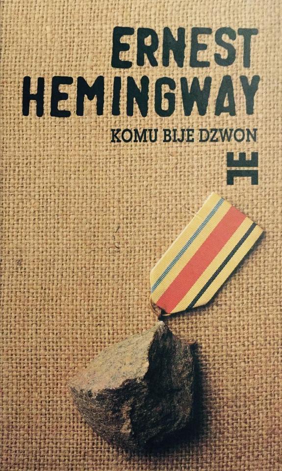 "Ernest Hemingway, ""Komu bije dzwon"""