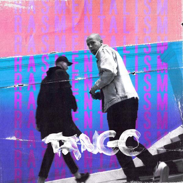 Rasmentalism - Tango