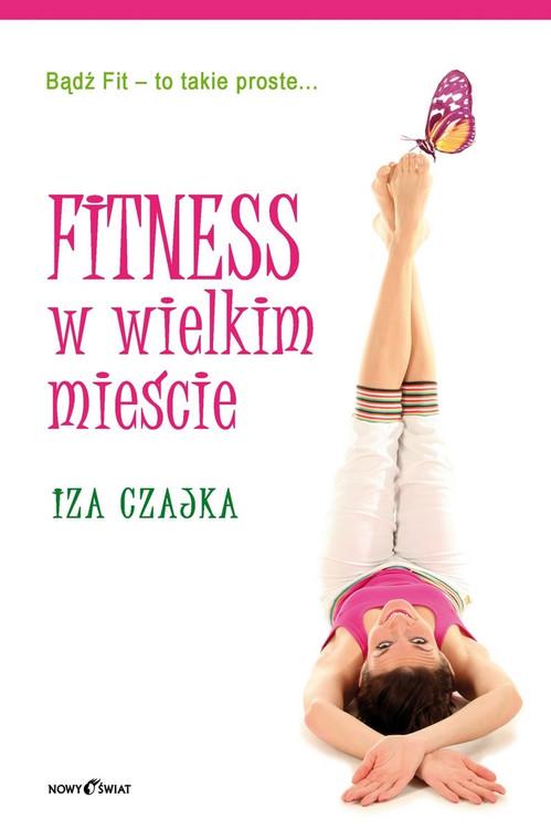 """""""Fitness w wielkim mieście"""" już w księgarniach"""