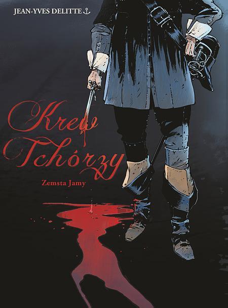 """""""Krew tchórzy. Zemsta Jamy"""" (okładka)"""