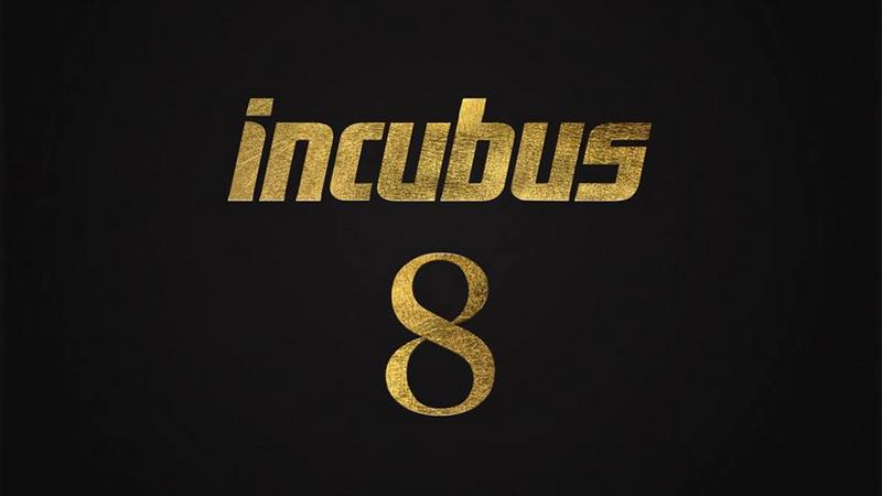 """Incubus - """"8"""""""