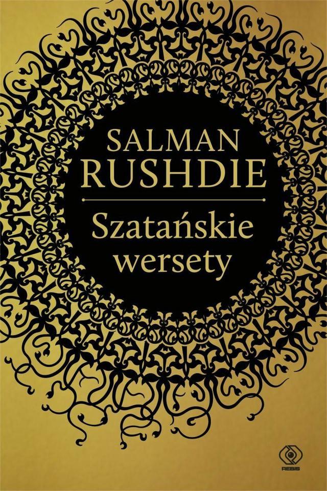 """Salman Rushdie, """"Szatańskie wersety"""""""
