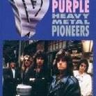 "Deep Purple - ""Heavy Metal Pioneers"""