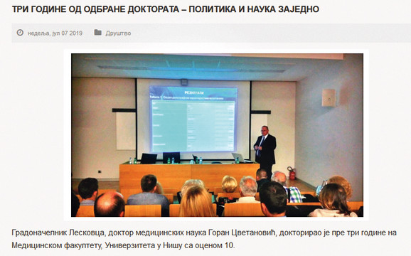 Na zvaničnom sajtu grada Leskovca objavljena je vest o tome da je gradonačelnik proslavio tri godine od kako je odbranio doktorat iz medicine