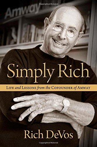 "Richard DeVos ""Simply Rich"""