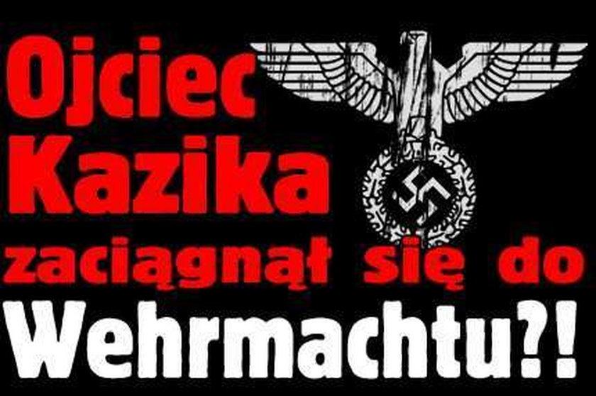 Ojciec Kazika zaciągnął się do Wehrmachtu?!