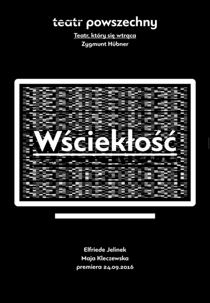 """""""Wściekłość"""", reż. Maja Kleczewska"""