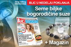 Blic poklanja Magazin i Bogorodičinu suzu u nedelju