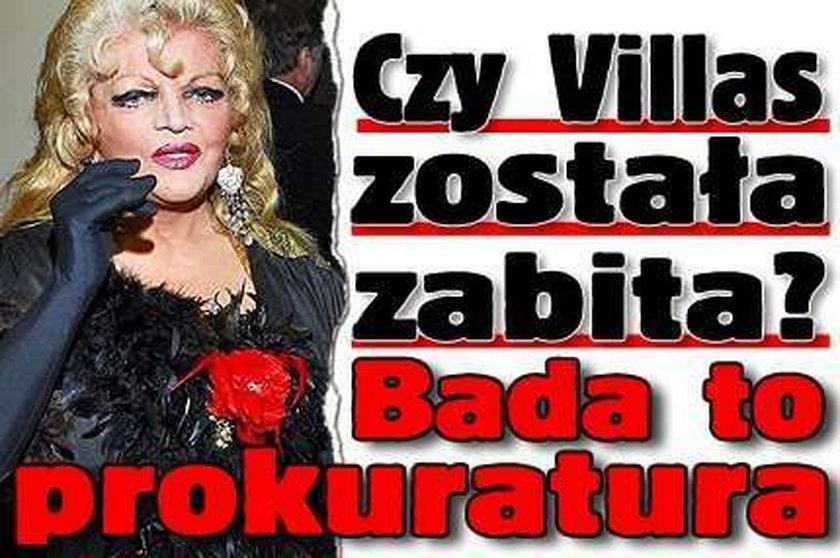 Czy Villas została zabita? Bada to prokuratura