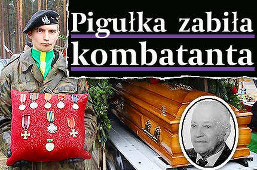Pigułka zabiła kombatanta