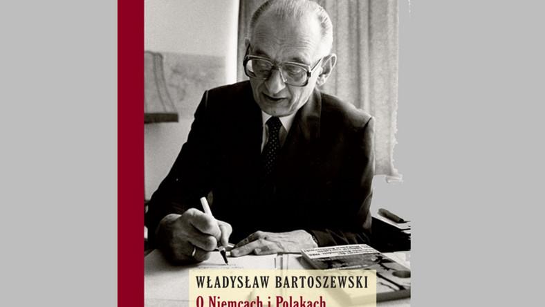 Bartoszewski o Niemcach i Gajcym