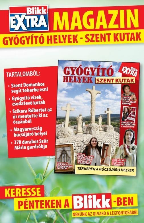 Elképesztő, természetfeletti gyógyulásokról és a hozzájuk köthető szent helyekről szól a Blikk Extra magazin Gyógyító helyek - Szent kutak című kiadványa