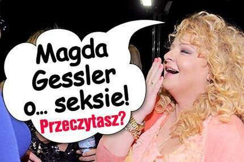 Magda Gessler o... seksie! Przeczytasz?