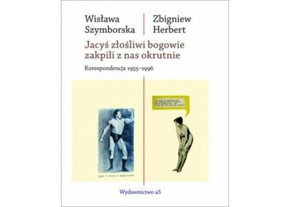 Wisława Szymborska Zbigniew Herbert Korespondencja