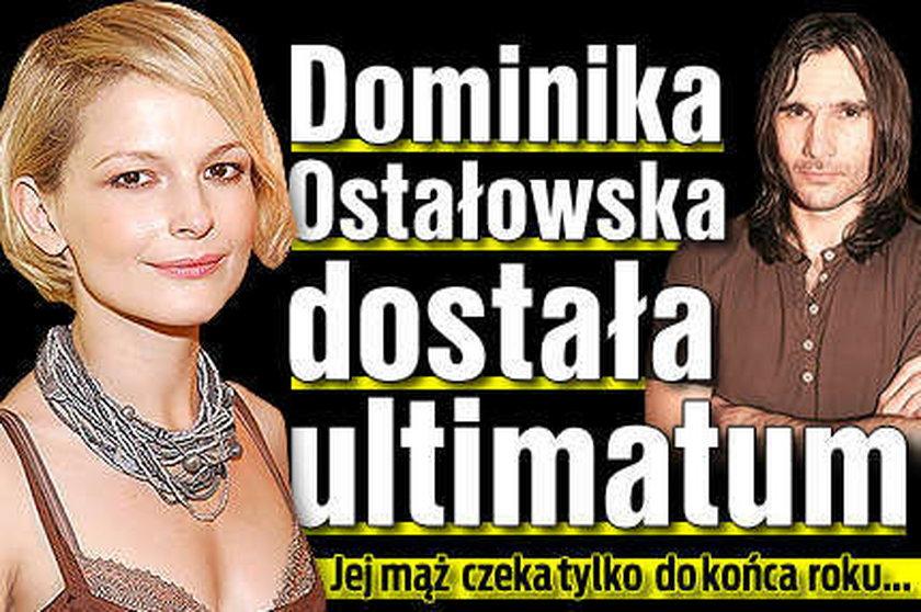 Ostałowska dostała ultimatum