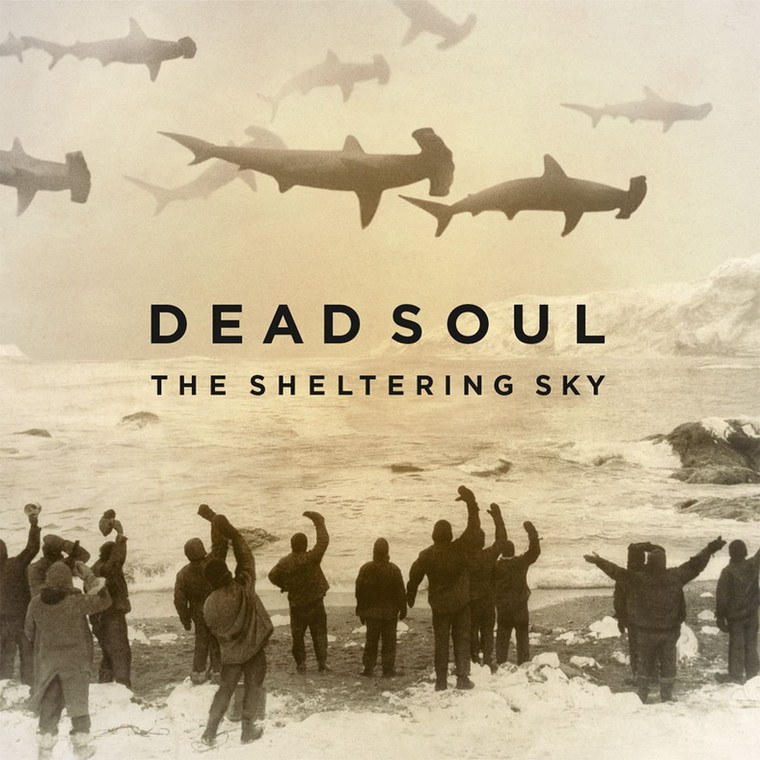 "Dead Soul – ""The Sheltering Sky"""