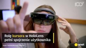 HoloLens otwiera przed nami świat rozszerzonej rzeczywistości