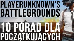 Playerunknown's Battleground - 10 rzeczy o których musisz pamietać