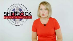 """""""Sherlock"""": 8 powodów, żeby oglądać serial"""