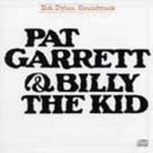 "Bob Dylan - ""Pat Garrett & Billy The Kid"""