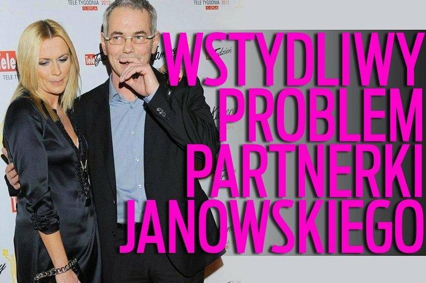 Wstydliwy problem partnerki Janowskiego