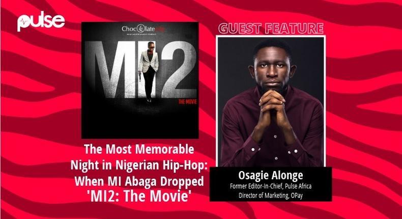The most memorable night in Nigerian Hip-Hop: When MI Abaga Dropped 'MI2: The Movie.' (Pulse Nigeria/Chocolate City)