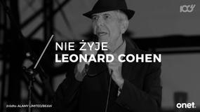 Leonard Cohen nie żyje. Muzyk miał 82 lata