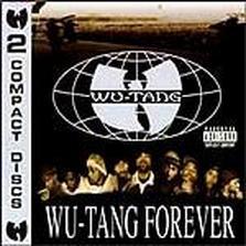"Wu-Tang Clan - ""Wu-Tang Forever"""