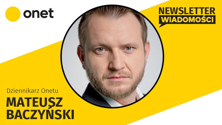 Autorem dzisiejszego Newslettera jest Mateusz Baczyński