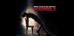 Deadpool 2. Soundtrack lepszy niżsam film?