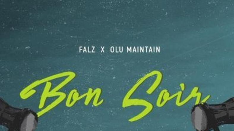 ___9173038___2018___12___6___11___falz-bon-soir-ft-olu-maintain