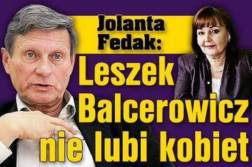 Fedak: Balcerowicz krzywdzi kobiety!