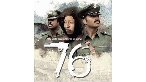 """Nollywood movie """"76"""""""