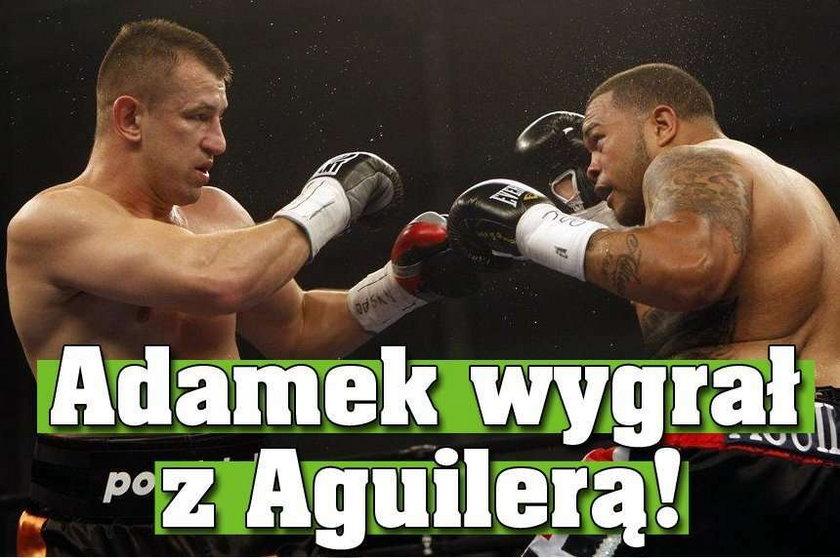 Adamek wygrał z Aguilerą!