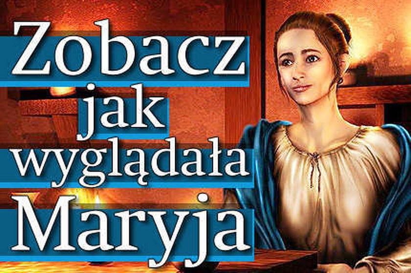 Tak wyglądała Maryja