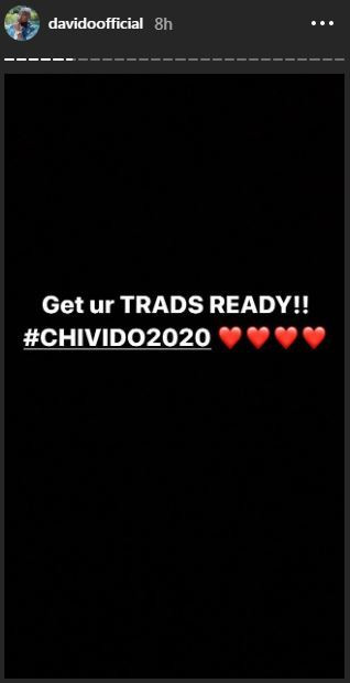 As usual, a hatch tag has been created for the forthcoming wedding and it is called #Chivido2020. [Instagram/DavidoOfficial]