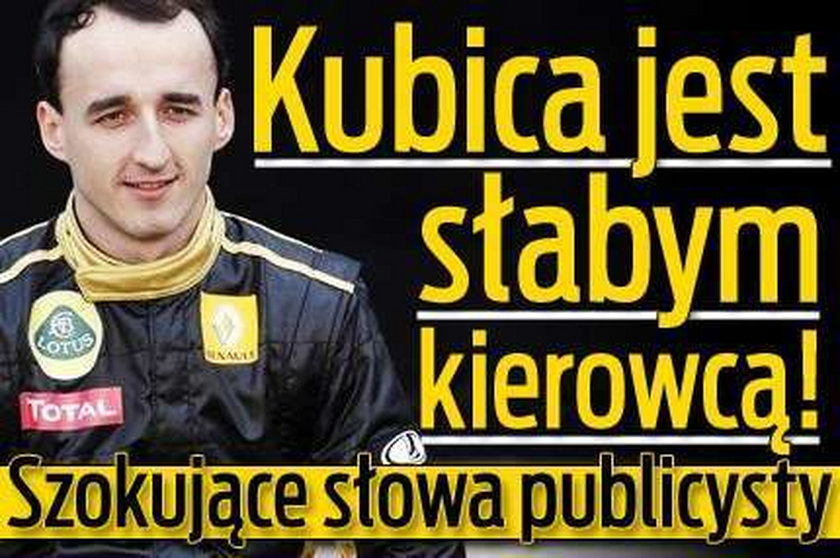 Kubica jest słabym kierowcą! Szokujące słowa publicysty