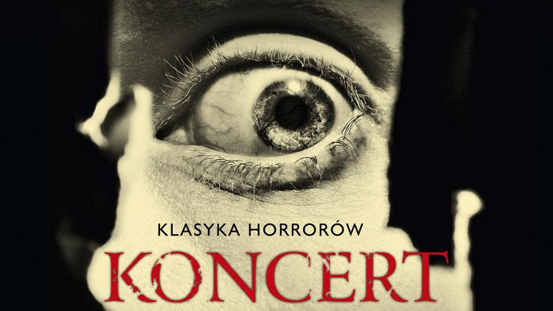 """Koncert pt. """"Klasyka Horrorów"""" odbędzie się 6 czerwca"""