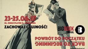 """""""Powrót do początku"""" to temat przewodni piętej edycji Big Book Festival"""