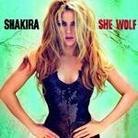 """Shakira - """"She Wolf"""""""