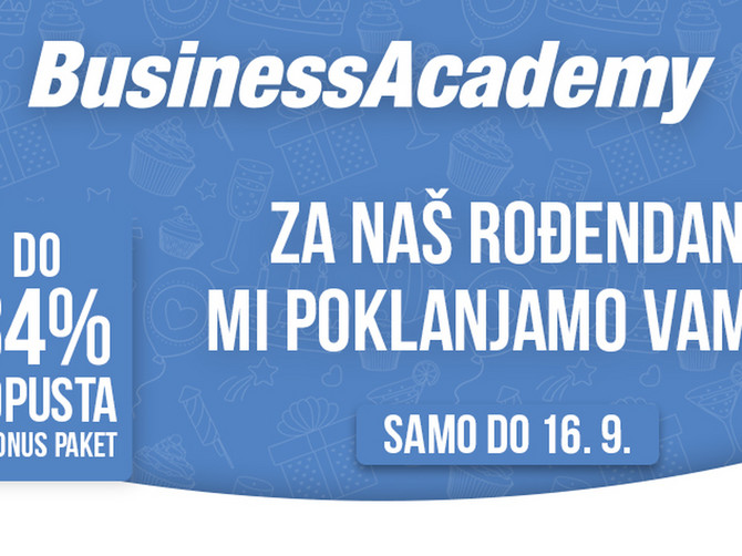 BusinessAcademy vam za svoj rođendan poklanja do 34% POPUSTA + BONUS paket za vrhunsko školovanje